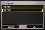 Choose FTPS for secure FTP. Make sure you have installed the root certificate on the camera before doing this.