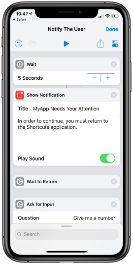 Notifying the user with a audible notification and awaiting return to Shortcuts